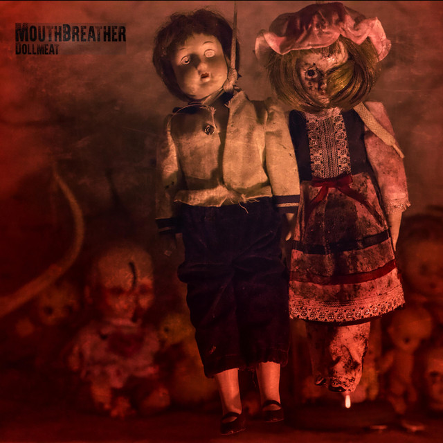 Album cover for Dollmeat by MouthBreather