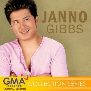 Collection Series: Janno Gibbs - Janno Gibbs