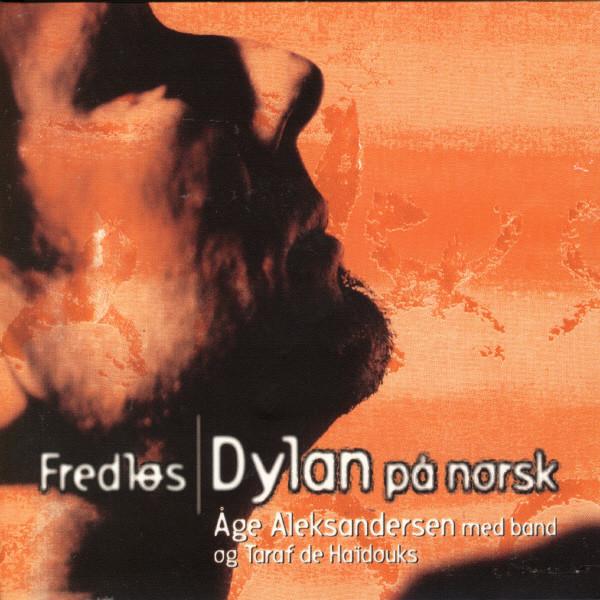 Fredløs/Dylan På Norsk