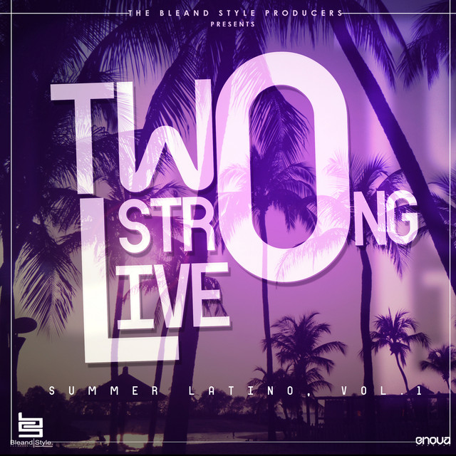 Two Strong Live (Summer Latino, Vol.1)