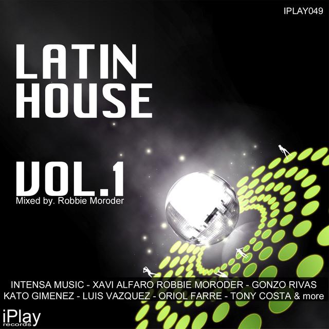 Latin house vol 1 by various artists on spotify for Adolfo dominguez mendez alvaro 9