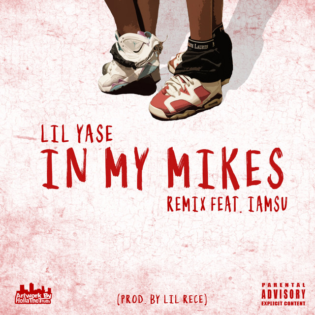 In My Mikes (Remix) [feat. Iamsu!]