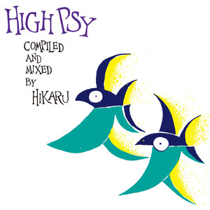 High Psy (compiled and Mixed by HIKARU) album