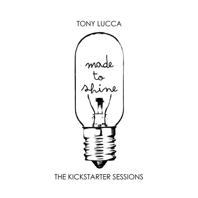 Made To Shine - The Kickstarter Sessions