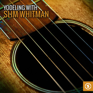 Yodeling with Slim Whitman album