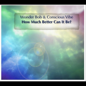 Wonder Bob & Conscious Vibe