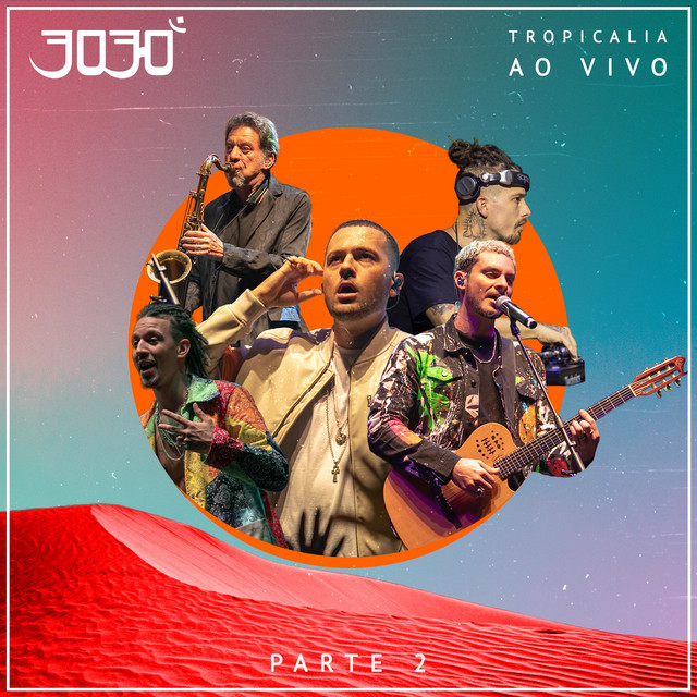 Album cover for Tropicalia, Pt. 2 (Ao Vivo) by 3030