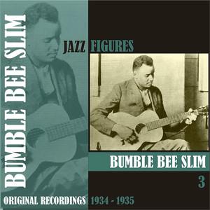 Jazz Figures / Bumble Bee Slim, (1934 -1935), Volume 3 album