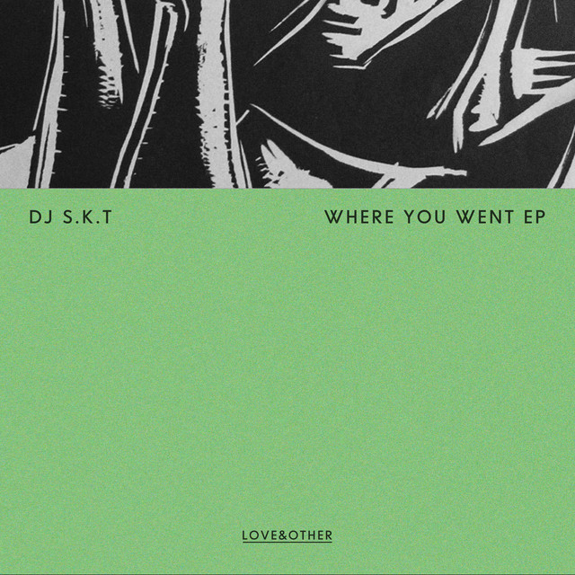 Where You Went EP