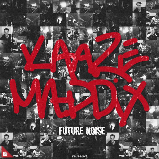 KAAZE & Maddix - Future Noise