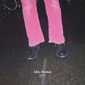EP II  - Alice Boman