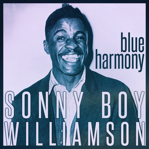 Sonny Boy Williamson - Blue Harmony