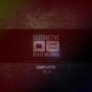 Destructive Compilation, Vol. 7 Albumcover