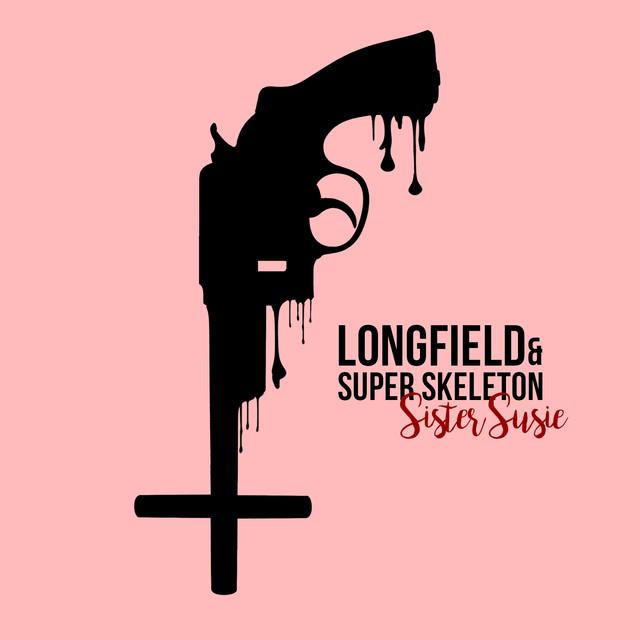 Longfield & Super Skeleton