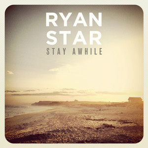 Ryan Star Stay Awhile cover