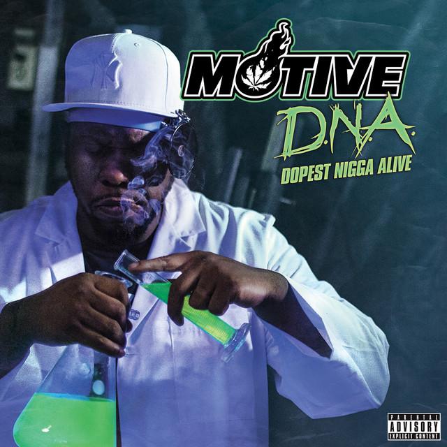 D.N.A. Dopest Nigga Alive