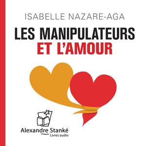 Les manipulateurs et l'amour Audiobook