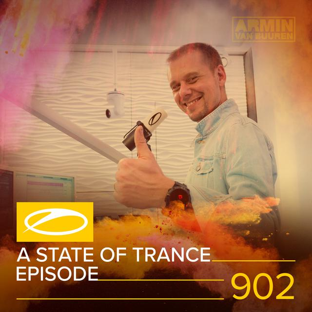 Album cover for ASOT 902 - A State Of Trance Episode 902 by Armin van Buuren, Armin van Buuren ASOT Radio