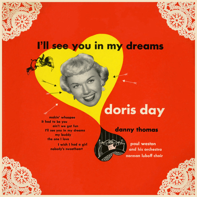 Doris Day I'll See You In My Dreams (Songs from the Warner Bros. Production) album cover