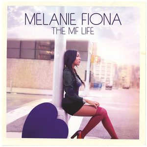 The MF Life  - Melanie Fiona
