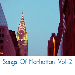 Songs Of Manhattan, Vol. 2 album