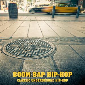 Boom Bap Hip Hop: Classic Underground Hip-Hop Albumcover