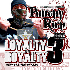 Loyalty B4 Royalty 3: Just for the Ni**gas Albümü