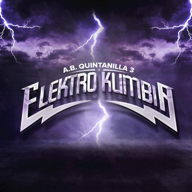 A.B. Quintanilla III y Elektro Kumbia