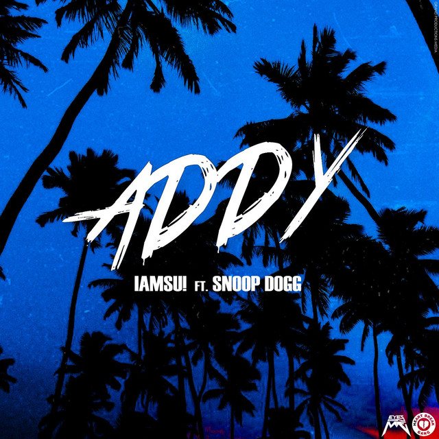 Addy (feat. Snoop Dogg)