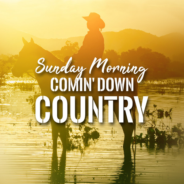Various Artists Sunday Morning Comin' Down Country album cover