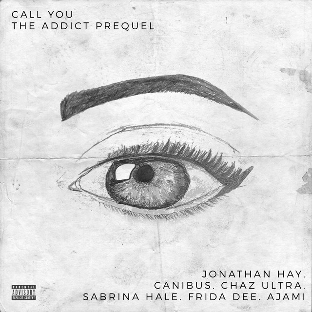 Call You (The Addict Prequel) [feat. Chaz Ultra, Sabrina Hale, Frida Dee & Ajami]