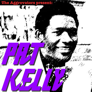 The Aggrovators Present Pat Kelly album