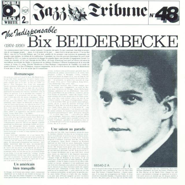 The Indispensable Bix Beiderbecke (1925-1930)