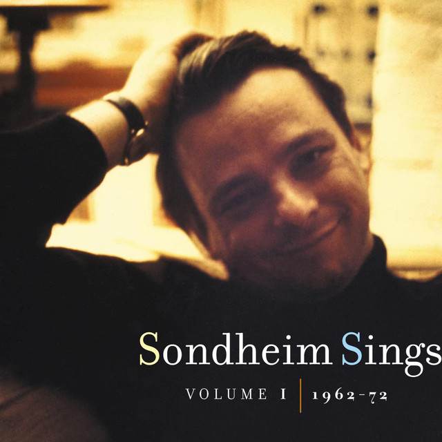 Sondheim Sings (Volume I, 1962-72)