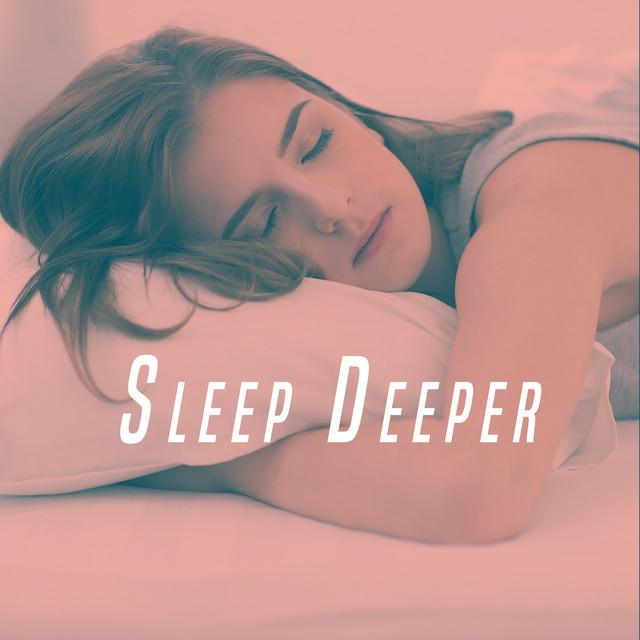 Sleep Deeper