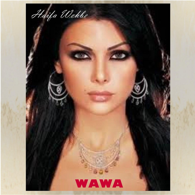 Haifa Wehbe A Song By Haifa Wehbe On Spotify
