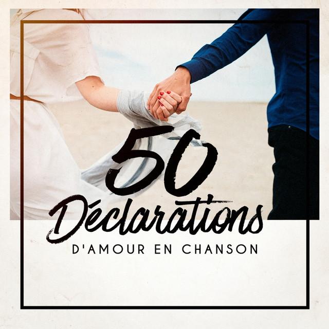 50 déclarations d'amour en chanson