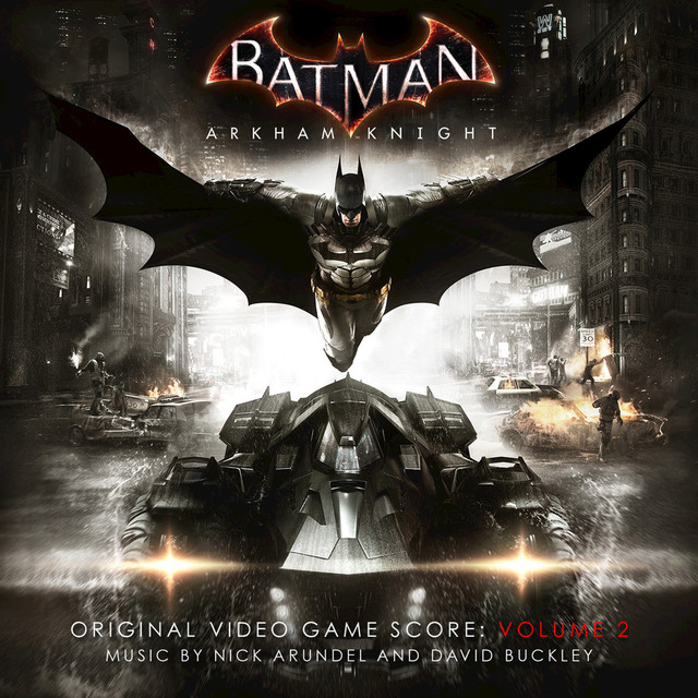 Batman: Arkham Knight - Original Video Game Score - Volume 2
