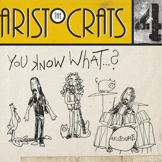 D-Grade Fuck Movie Jam, a song by The Aristocrats on Spotify