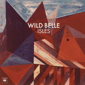 Isles - Wild Belle
