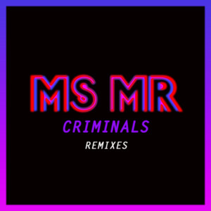Criminals Remixes