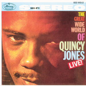 The Great Wide World Of Quincy Jones: Live! Albumcover