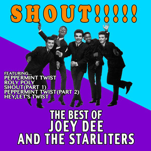 Shout!!!!!: The Best of Joey Dee and The Starliters album
