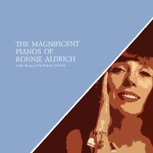 The Magnificent Pianos Of Ronnie Aldrich