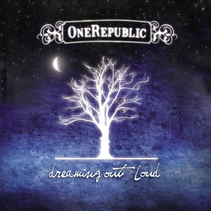 Dreaming Out Loud - One Republic