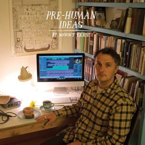 Pre-Human Ideas album