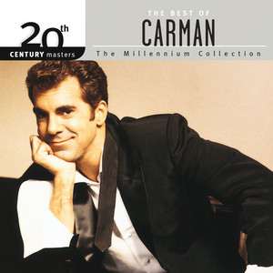 20th Century Masters - The Millennium Collection: The Best Of Carman album