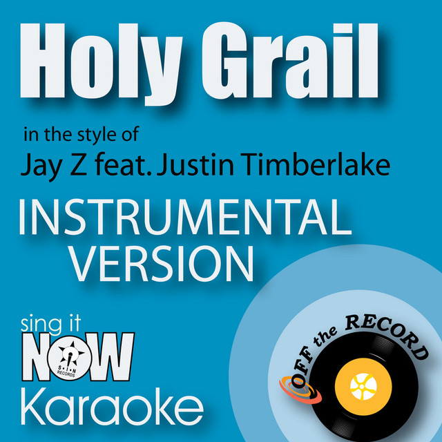 Holy Grail (In the Style of Jay Z feat  Justin Timberlake