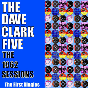 The 1962 Sessions - The First Singles album
