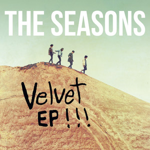 Velvet EP - The Seasons